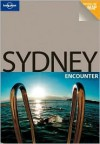 Sydney Encounter - Lonely Planet, Charles Rawlings-Way