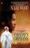 Faraday's Orphans - N. Lee Wood