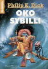 Oko Sybilli - Philip K. Dick