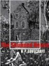 The Shunned House - H.P. Lovecraft