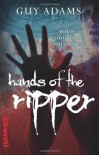 Hands of the Ripper - Guy Adams