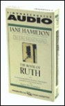 The BOOK OF RUTH CASSETTE - Jane Hamilton, Mare Winningham