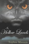 In Hollow Lands - Sophie Masson