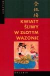 Kwiaty śliwy w złotym wazonie - Lanling Xiaoxiao Shen