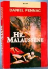 Hr. Malaussène - Daniel Pennac, Gerd Have