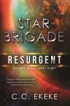 Star Brigade: Resurgent - C.C. Ekeke