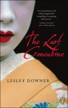The Last Concubine - Lesley Downer