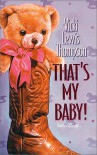 That's My Baby - Vicki Lewis Thompson