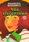 Ida sierpniowa - Małgorzata Musierowicz
