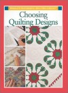 Choosing Quilting Designs (Rodale's Successful Quilting Library) -