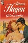 Gloires et Passions - Patricia Hagan