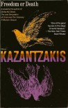 Freedom or Death - Nikos Kazantzakis