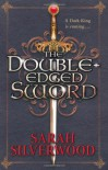 The Double-Edged Sword ( The Nowhere Chronicles, # 1) - Sarah Silverwood