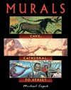 Murals: Cave, Cathedral, to Street - Michael Capek