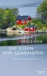 Die Toten von Sandhamn. Komissar Andreassons dritter Fall - Viveca Sten