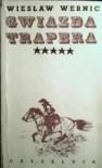 Gwiazda trapera - Wiesław Wernic