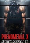 Phenomenal X - Michelle A. Valentine