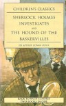 Sherlock Holmes Investigates: And, The Hound Of The Baskervilles -  Arthur Conan Doyle