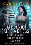 Naked City: Tales of Urban Fantasy - Ellen Datlow, Elizabeth Bear, Peter S. Beagle, Nathan Ballingud
