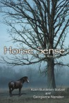 Horse Sense - Georgianne Nienaber