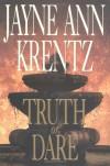 Truth or Dare (Whispering Springs #2) - Jayne Ann Krentz