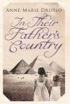 In Their Father's Country - Anne-Marie Drosso