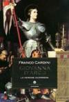 Giovanna d'Arco - Franco Cardini
