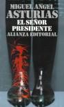 El señor presidente - Miguel Ángel Asturias