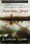 Amazing Grace: A Vocabulary of Faith - Kathleen Norris