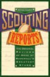 Scouting Reports: The Original Reviews of Some of Baseball's Greatest Stars - Stan Hart
