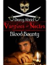 Vampires Of Noctra: Blood Bounty - Darcy Abriel