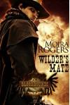 Wilder's Mate  - Moira Rogers
