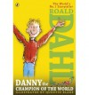 Danny the Champion of the World. Roald Dahl - Roald Dahl