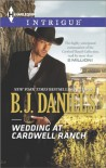 Wedding at Cardwell Ranch - B.J. Daniels