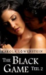 The Black Game - Liebesroman Teil 2 (German Edition) - Karola Löwenstein