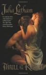 Thrill of the Knight - Julia Latham