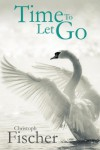 Time to Let Go - Christoph Fischer