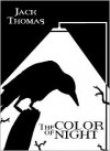 The Color of Night - Jack  Thomas