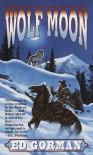 Wolf Moon - Ed Gorman