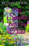 The Spinster and the Duke - Jillian Eaton