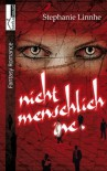 Nicht menschlich Inc. (German Edition) - Stephanie Linnhe