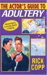 The Actor's Guide To Adultery (Kensington Mystery Anthology) - Rick Copp