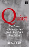 Quiet: The Power of Introverts in a World That Can't Stop Talking (Platinum Nonfiction) - Susan Cain