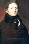 Sir William Knighton: The Strange Career of a Regency Physician - Charlotte Frost