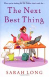 The Next Best Thing - Sarah Long