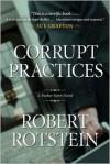 Corrupt Practices: A Parker Stern Novel - Robert Rotstein