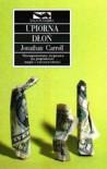 Upiorna dłoń - Jonathan Carroll