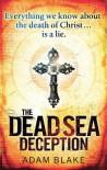 The Dead Sea Deception - Adam Blake
