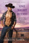 One Night Rodeo - Lorelei James