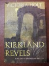 Kirkland Revels - Victoria Holt